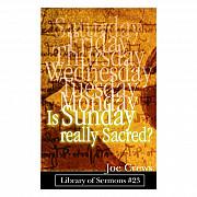 Бесплатная книга «Is Sunday Really Sacred?» from Tashkent